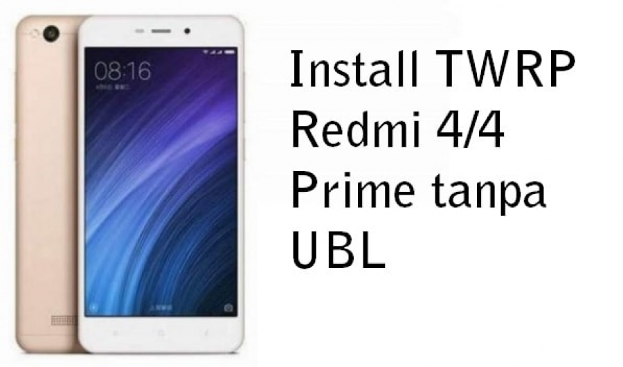 Cara Pasang TWRP Redmi 4/4 Prime Tanpa Unlock Bootloader Official