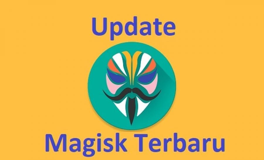 Update Magisk 16.0 dan Magisk manager 5.6.1  sudah rilis