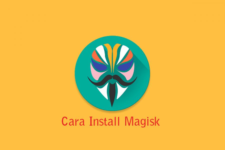 Kekurangan kelebihan Magisk dan cara root menggunakan Magisk Manager