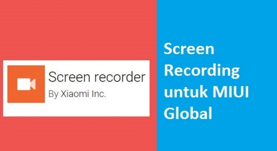 [APP] Install MIUI screen recording untuk Global ROM