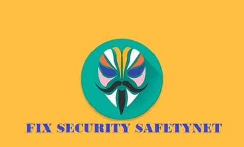Apa itu Safetynet dan bagaimana cara fix safetynet issue dengan magisk